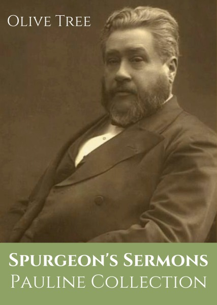 Spurgeon's Sermons: The Pauline Collection