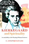 Kierkegaard and Spirituality: Accountability as the Meaning of Human Existence
