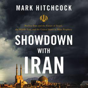 Showdown with Iran by Mark Hitchcock...