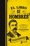 libro de hombres (Mansfield's Book of Manly Men, Spanish Edition)