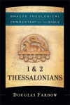 Brazos Theological Commentary: 1 & 2 Thessalonians (BTC)