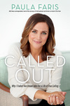 Called Out: Why I Traded Two Dream Jobs for a Life of True Calling