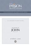 The Book of John: 12 Lesson Bible Study Guide