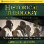 Historical Theology Text & Audio Lecture Collection