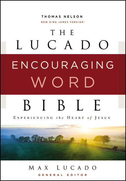 NKJV Lucado Encouraging Word Bible