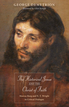 Historical Jesus and the Christ of Faith