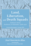Land, Liberation, and Death Squads