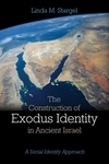 Construction of Exodus Identity in Ancient Israel