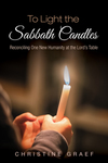To Light the Sabbath Candles