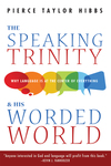 Speaking Trinity and His Worded World