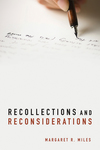 Recollections and Reconsiderations