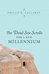 Dead Sea Scrolls for a New Millennium