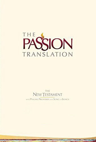 The Passion Translation New Testament (2nd Edition) - TPT