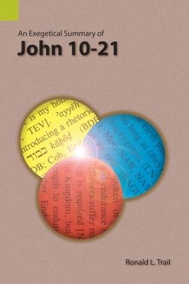 Exegetical Summary: John 10-21 (SILES)