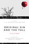 Original Sin and the Fall: Five Views
