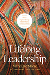 Lifelong Leadership