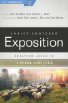 Exalting Jesus in 2 Peter & Jude: Christ-Centered Exposition Commentary (CCEC)