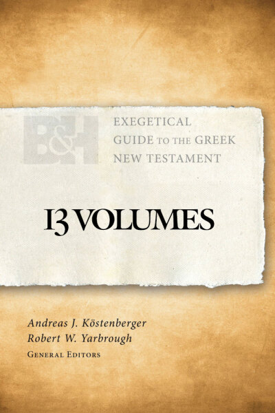 Exegetical Guide to the Greek New Testament - EGGNT (13 Vols.)