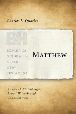 Exegetical Guide to the Greek New Testament: Matthew - EGGNT