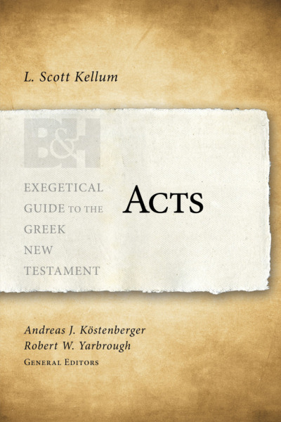 Exegetical Guide to the Greek New Testament: Acts - EGGNT