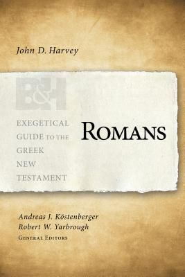 Exegetical Guide to the Greek New Testament: Romans - EGGNT