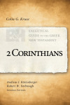 Exegetical Guide to the Greek New Testament: 2 Corinthians - EGGNT