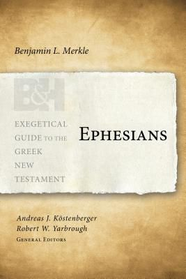 Exegetical Guide to the Greek New Testament: Ephesians - EGGNT