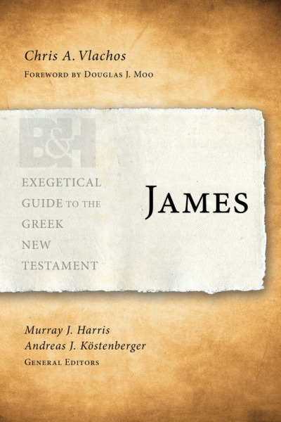 Exegetical Guide to the Greek New Testament: James - EGGNT