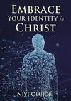 Embrace Your Identity in Christ