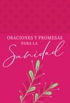 Oraciones y promesas para la sanidad
