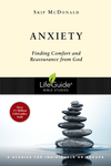 Anxiety: Finding Comfort and Reassurance from God
