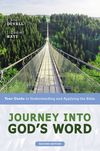 Journey into God's Word, Second Edition