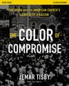 Color of Compromise Study Guide