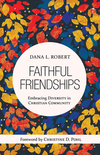 Faithful Friendships: Embracing Diversity in Christian Community