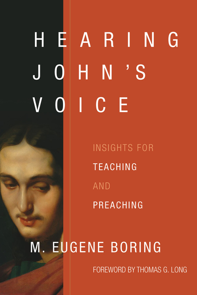 Hearing John's Voice: Insights for Teaching and Preaching