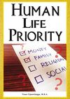 Human Life Priority