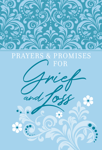 Prayers & Promises for Grief and Loss