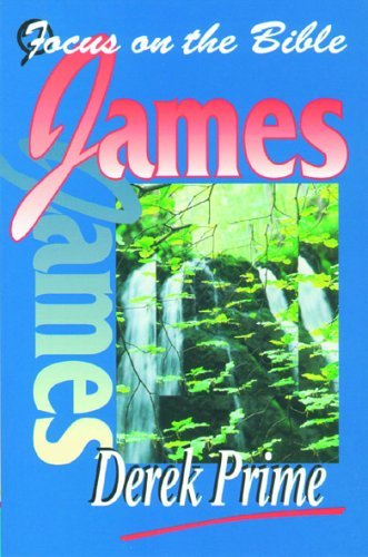 Focus on the Bible: James (Prime 1995)