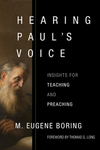 Hearing Paul's Voice: Insights for Teaching and Preaching