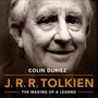 J.R.R. Tolkien: The Making of a Legend