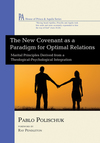 New Covenant as a Paradigm for Optimal Relations