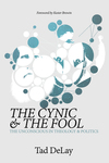 Cynic and the Fool