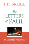Letters of Paul: An Expanded Paraphrase