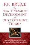 New Testament Development of Old Testament Themes