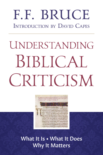 Understanding Biblical Criticism