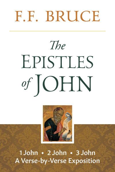Epistles of John: A Verse-by-verse Exposition