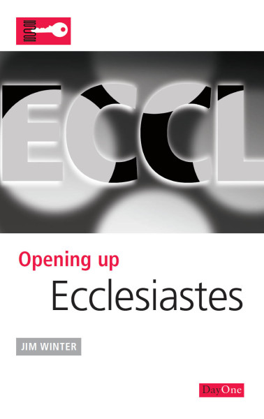 Opening Up Ecclesiastes - OUB