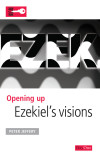 Opening Up Ezekiel's Visions - OUB