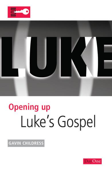 Opening Up Luke's Gospel - OUB