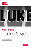 Opening Up Luke's Gospel - OUB